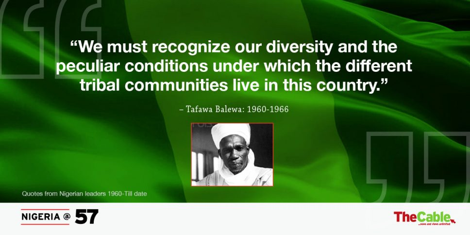 1960-2017: Quotes from Nigerian leaders