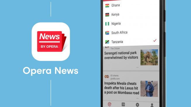 PROMOTED: Opera launches its new app, Opera News, in Africa